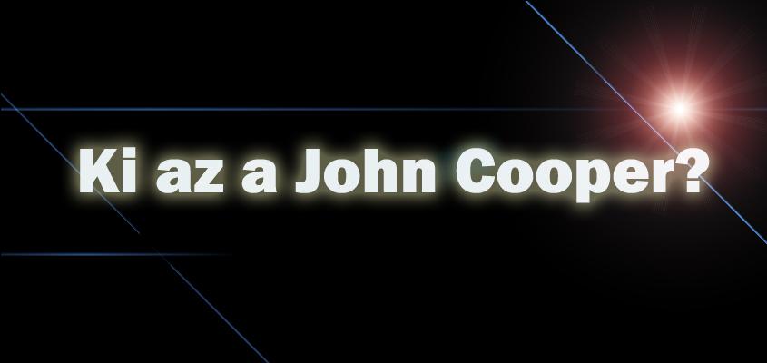 Ki az a John Cooper?